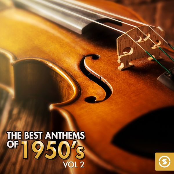 Various Interprets - The Best Anthems of 1950's, Vol. 2