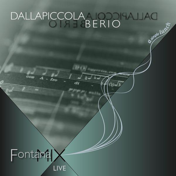 FontanaMIXensemble - Dallapiccola Berio