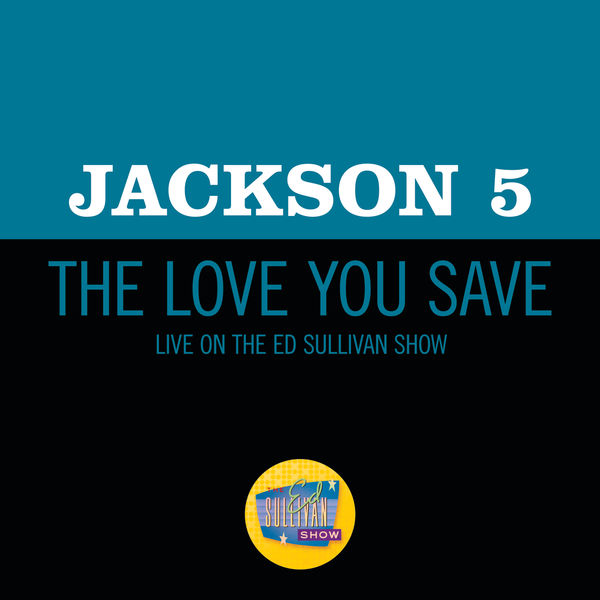 Jackson 5 The Love You Save (Live On The Ed Sullivan Show, May 10, 1970)