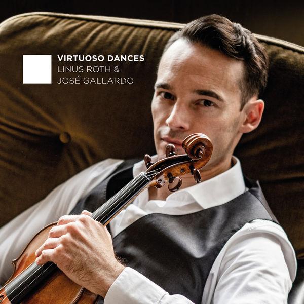Linus Roth - Virtuoso Dances