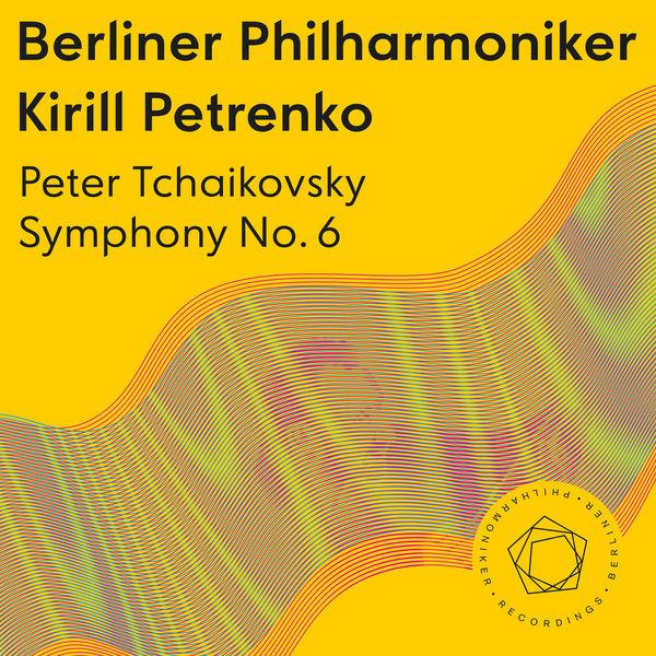 "Kirill Petrenko - Tchaikovsky: Symphony No. 6 ""Pathétique"""