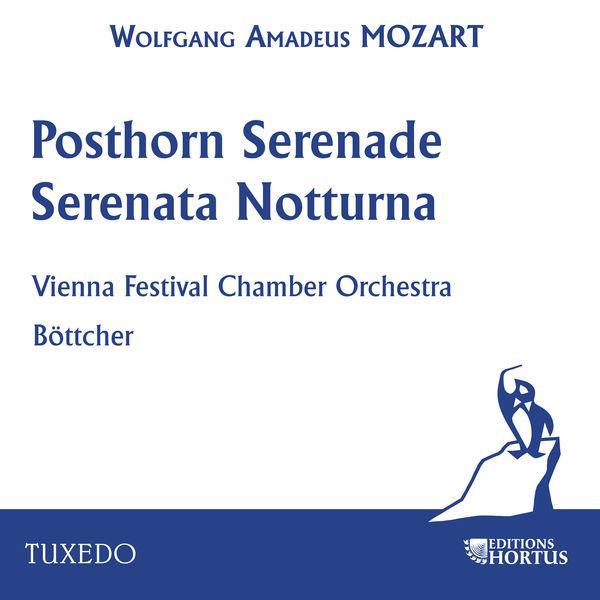 Vienna Festival Chamber Orchestra - Mozart: Posthorn Serenade & Serenata notturna