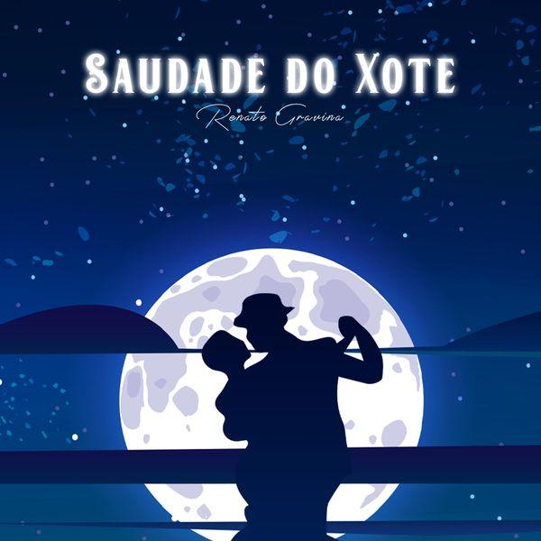 Renato Gravina - Saudade do Xote
