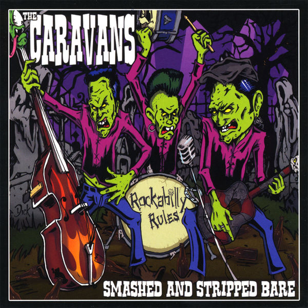 The Caravans - Smashed & Stripped Bare