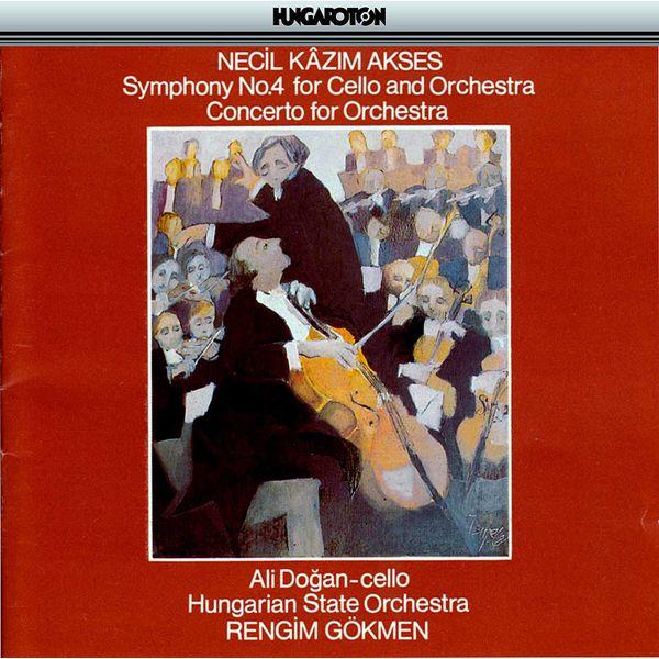 Ali Doğan - Akses: Symphony No. 4 for Cello and Orchestra - Concerto for Orchestra