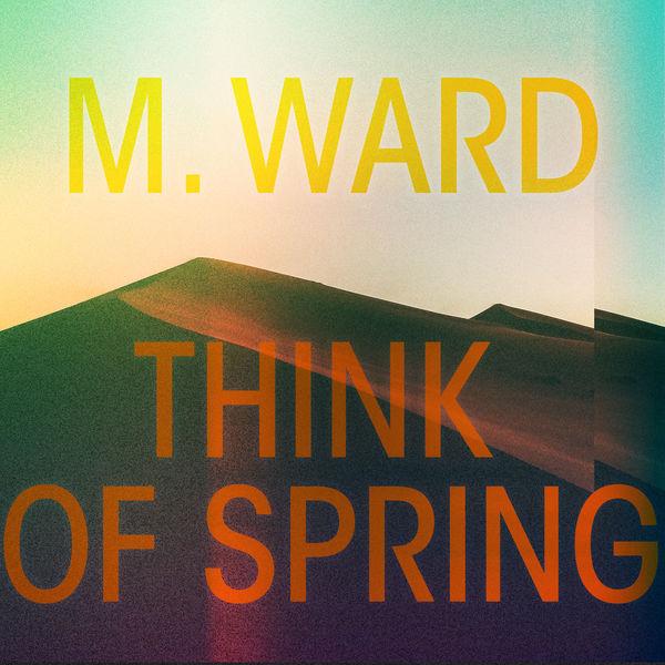 M. Ward|For Heaven's Sake