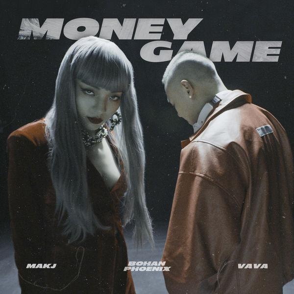 Bohan Phoenix - Money Game (feat. Vava)