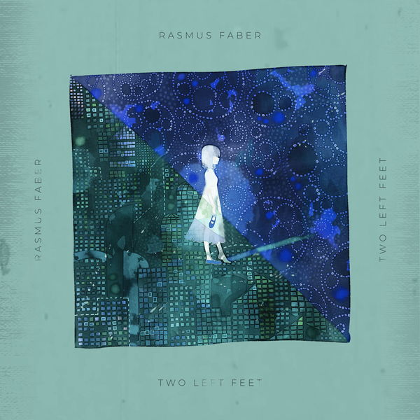 Rasmus Faber - Two Left Feet