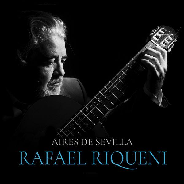 Rafael Riqueni|Aires De Sevilla