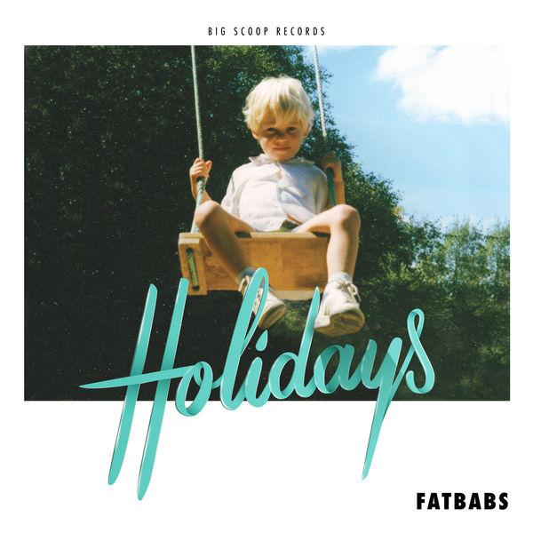 Fatbabs - Holidays