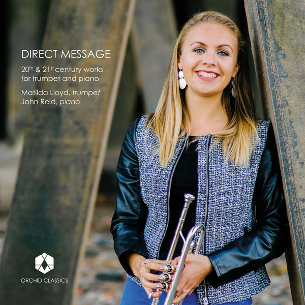 Matilda Lloyd - Direct Message: 20th & 21st Century Works for Trumpet & Piano
