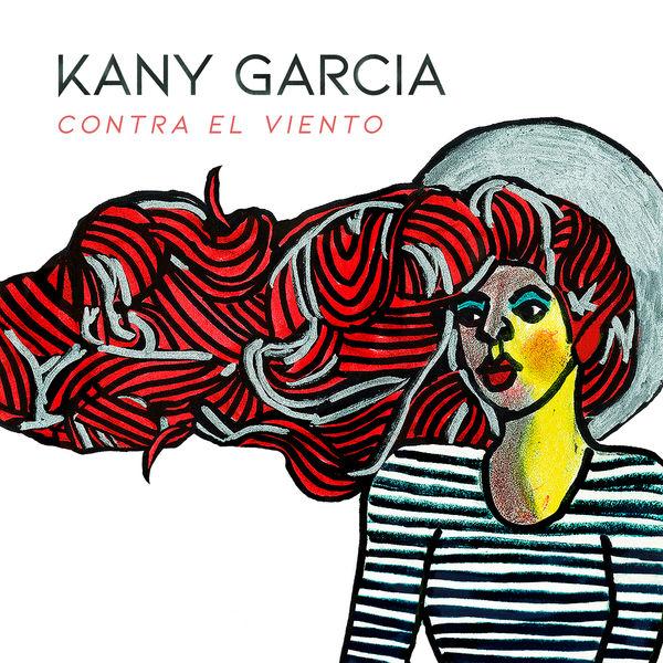 Kany Garcia - Contra el Viento