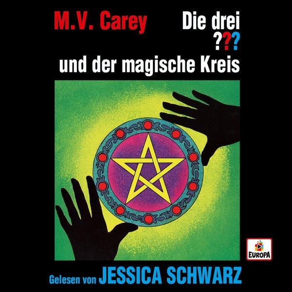 Die Drei ??? - Jessica Schwarz liest ...und der magische Kreis