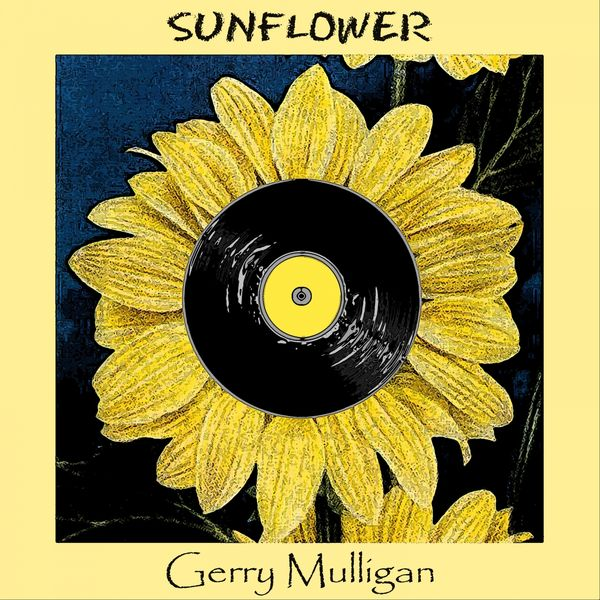 Gerry Mulligan - Sunflower