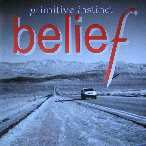 Primitive Instinct - Belief