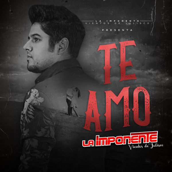 La Imponente Vientos De Jalisco - Te Amo