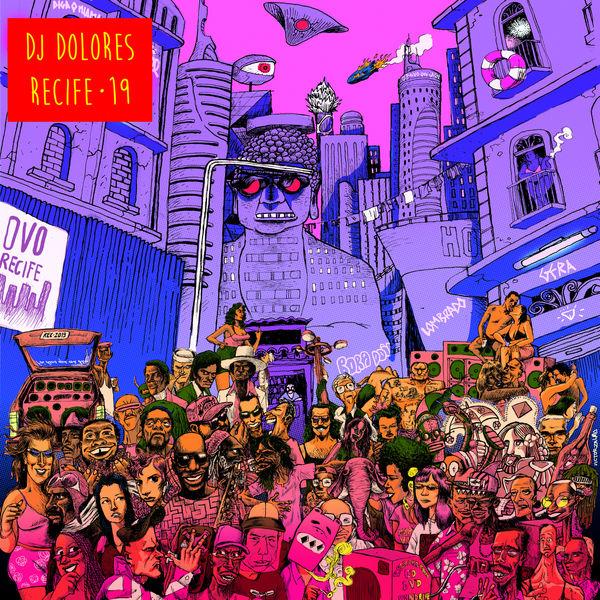 DJ Dolores - Recife • 19