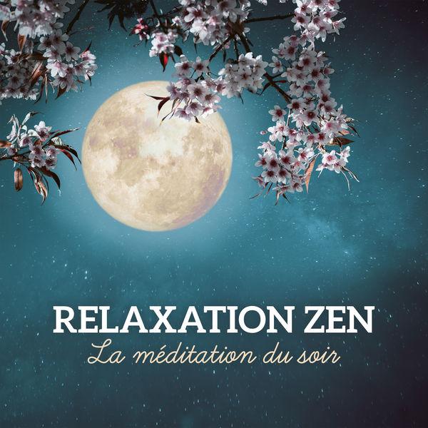 Buddhist méditation académie - Relaxation zen - La méditation du soir, Séance de relaxation pour se libérer des pensées et s'endormir