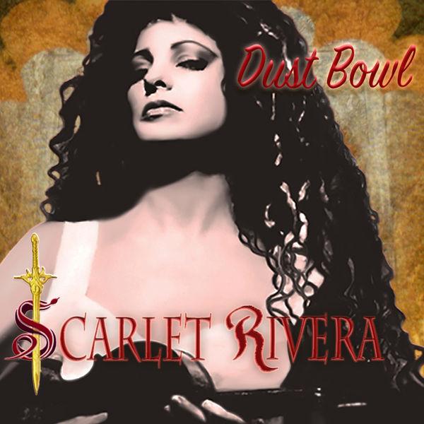 Scarlet Rivera - Dust Bowl