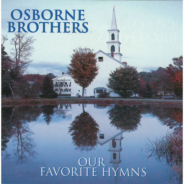 Osborne Brothers - Our Favorite Hymns