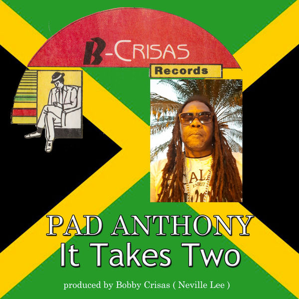 Pad Anthony - It Takes Two