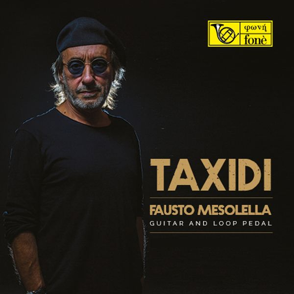 Fausto Mesolella - Taxidi (Analog master recording)