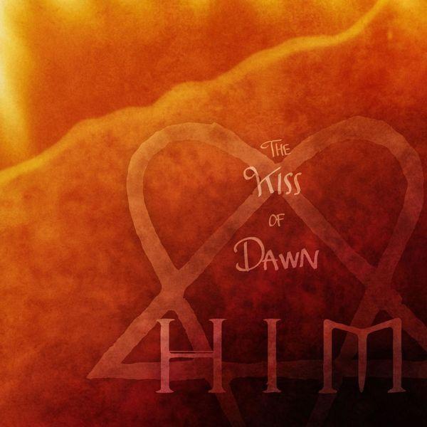 HIM - The Kiss of Dawn
