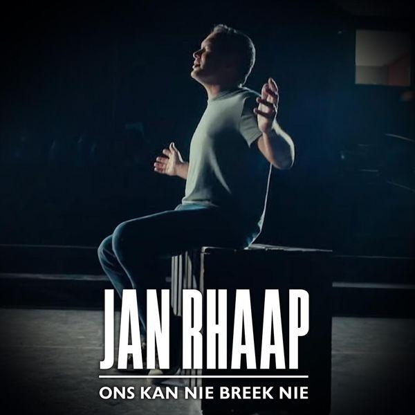 Jan Rhaap - Ons Kan Nie Breek Nie
