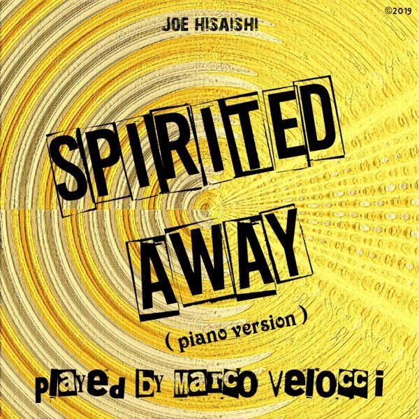 Marco Velocci - Spirited Away (Piano Version)