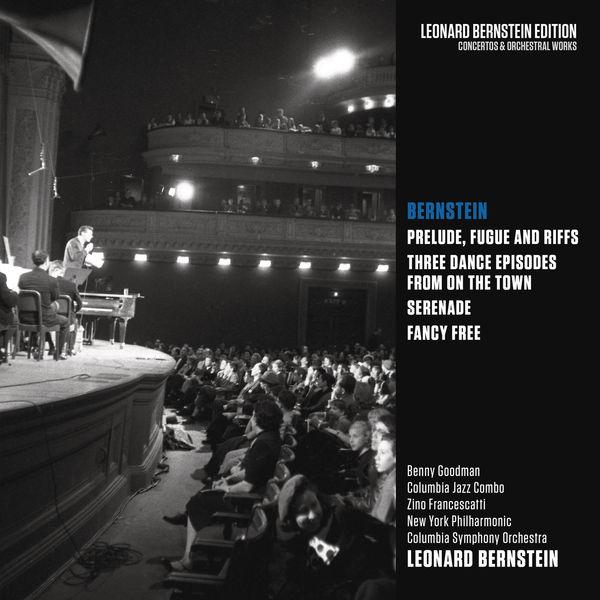 """Leonard Bernstein - Bernstein: Prelude, Fugue and Riffs & Three Dance Episodes from """"On the Town"""" & Serenade & Fancy Free"""