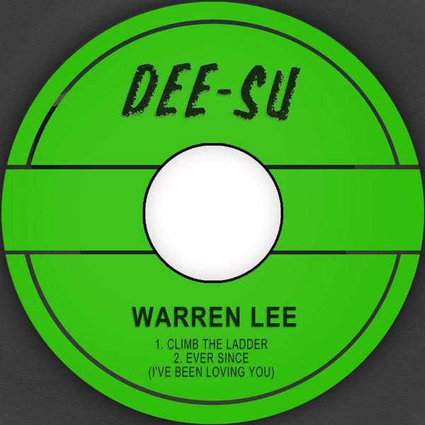 Warren Lee|Climb the Ladder / Ever Since (I've Been Loving You)