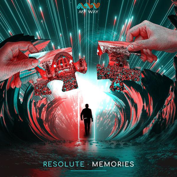 Resolute - Memories