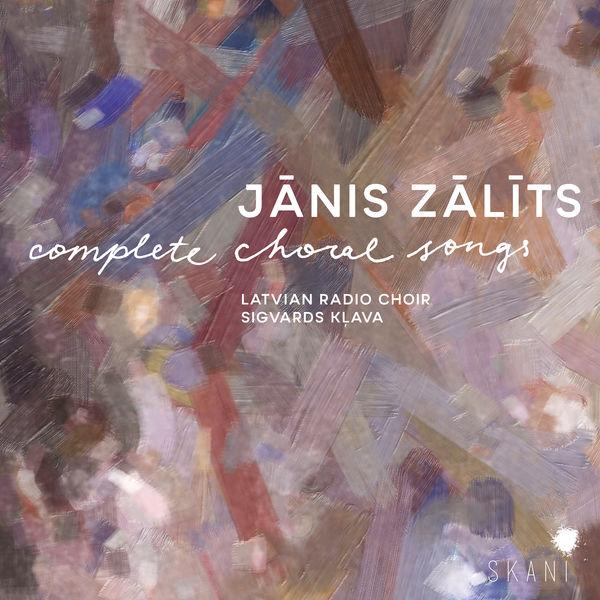 Latvian Radio Choir - Zālīts: Complete Choral Songs (1884-1943)