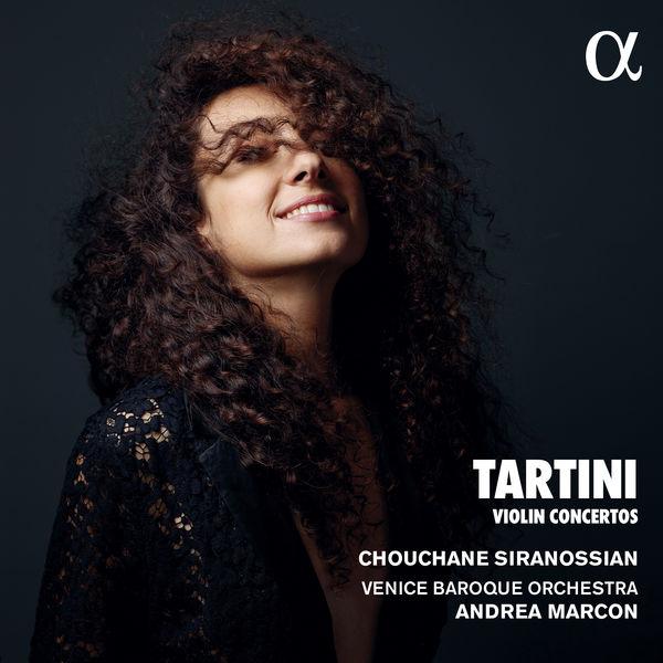 Chouchane Siranossian - Tartini : Violin Concertos