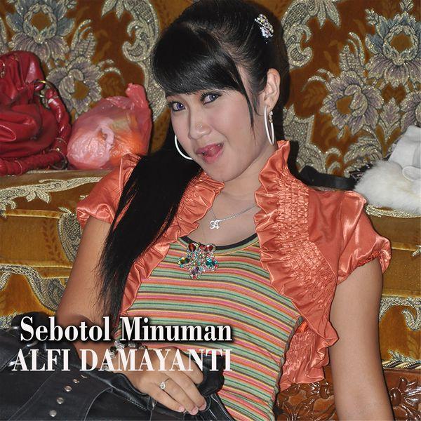 Alfi Damayanti - Sebotol Minuman