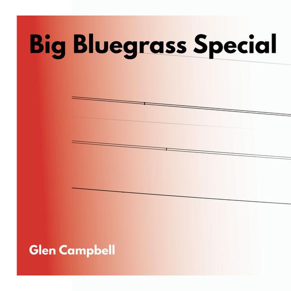 Glen Campbell - Big Bluegrass Special