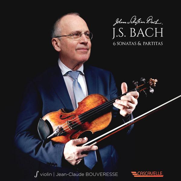 Jean-Claude Bouveresse - Bach: 6 Sonatas & Partitas for Solo Violin