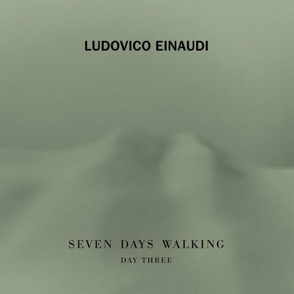 Ludovico Einaudi - Seven Days Walking (Day 3)