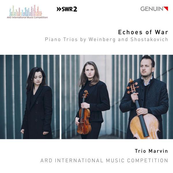 Trio Marvin - Echoes of War: Piano Trios by Weinberg & Shostakovich
