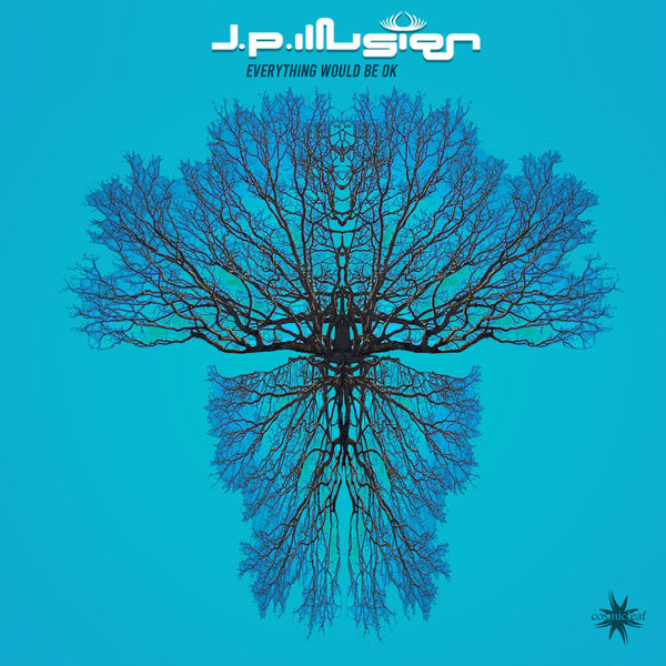 J.P.illusion - Everything Would Be Ok