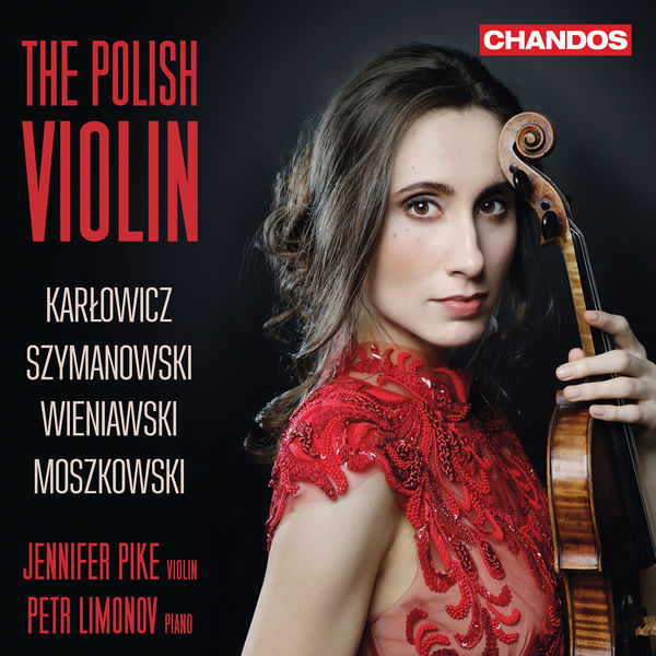 Jennifer Pike - The Polish Violin