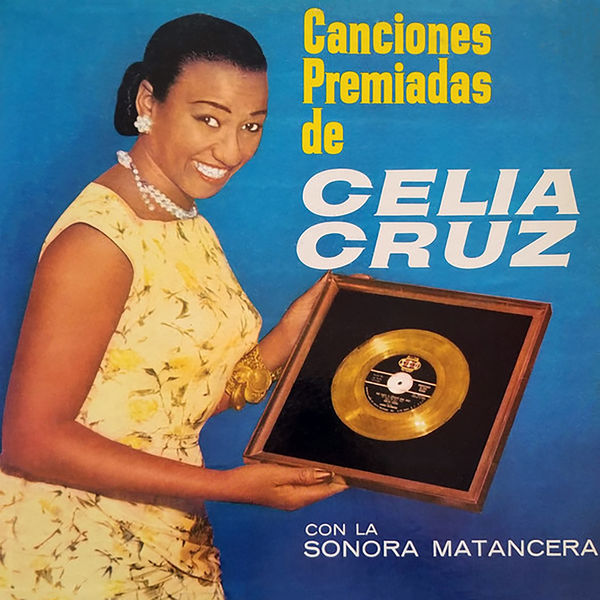 Celia Cruz - Canciones Premiadas De Celia Cruz