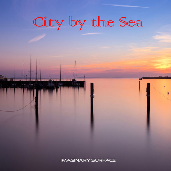 Imaginary Surface - City by the Sea