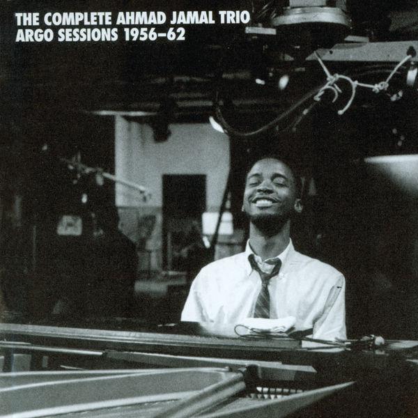 Ahmad Jamal - The Complete Ahmad Jamal Trio Argo Sessions 1956-62