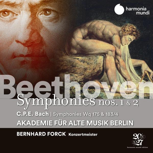 Akademie für Alte Musik Berlin - Beethoven: Symphonies Nos. 1 & 2 - C.P.E. Bach: Symphonies, Wq 175 & 183/17