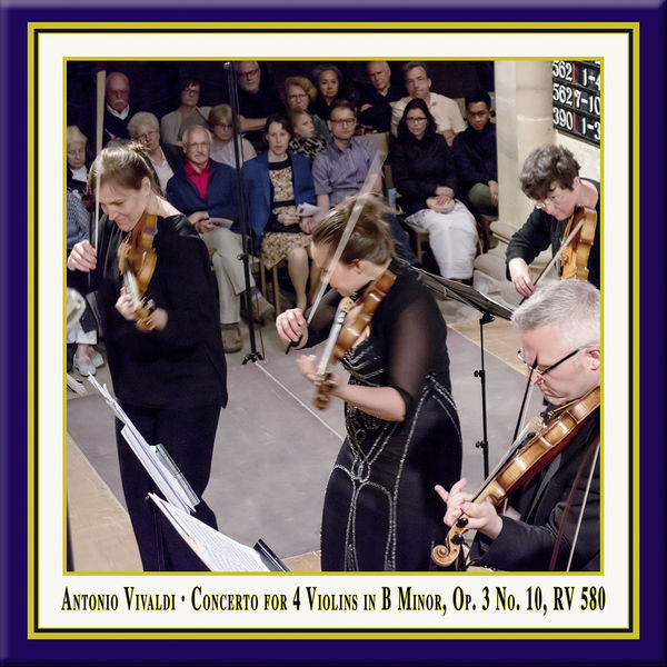Lautten Compagney - Vivaldi: Concerto for 4 Violins & Cello in B Minor, Op. 3 No. 10, RV 580 (Live)
