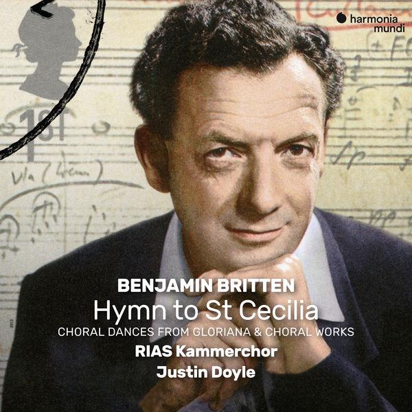Rias Kammerchor - Britten : Choral Works