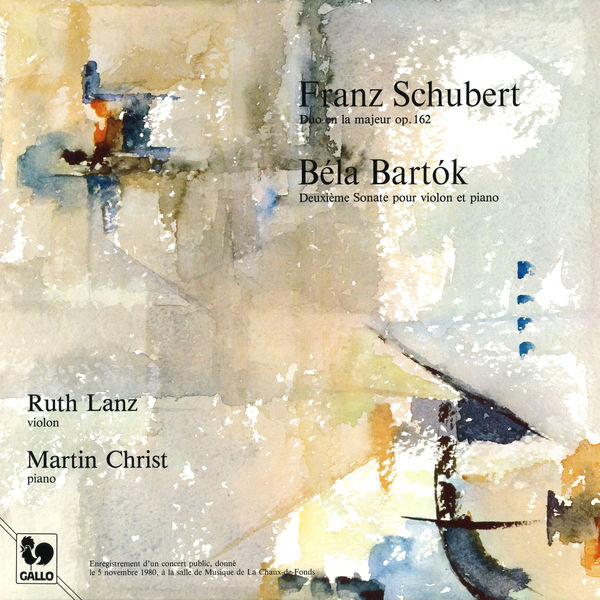 Ruth Lanz - Schubert: Duo Sonata in A Major, Op. 162 - Bartók: Violin Sonata No. 2 (Live)
