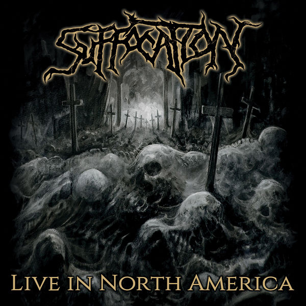 Suffocation|Live In North America (Live)