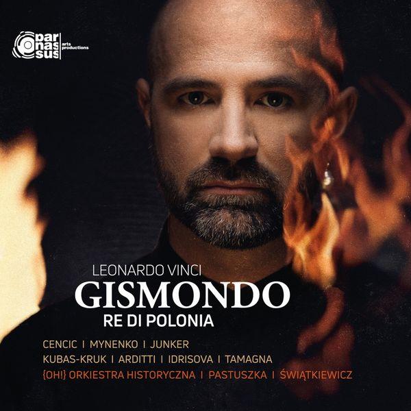 Max Emanuel Cencic - Vinci : Gismondo, Re di Polonia